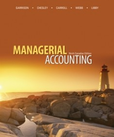 CANADIAN EDITION Connect for Garrison, Managerial Accounting, 9e ...